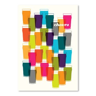 Cheers Graphic Art by East Urban Home