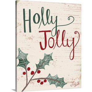 Christmas Art 'Holly Jolly' by Katie Doucette Textual Art on Wrapped Canvas