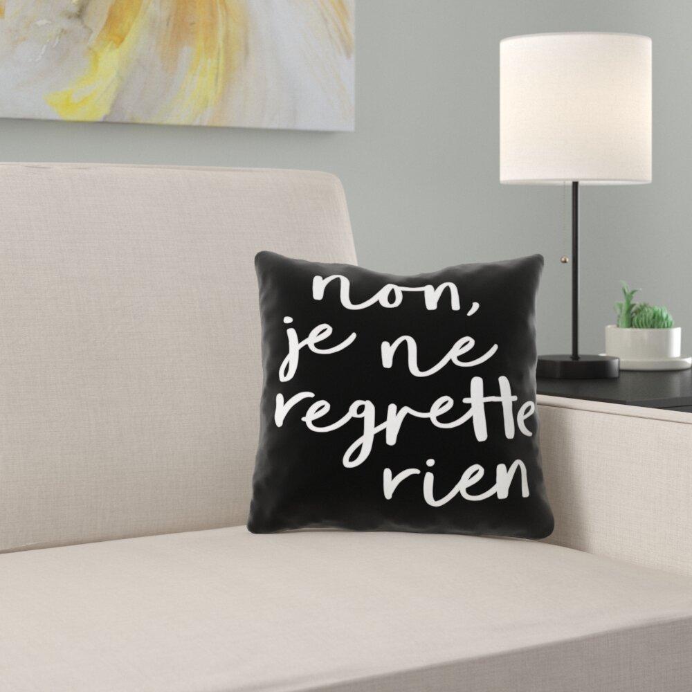 East Urban Home Non Je Ne Regrette Rien Throw Pillow Cover