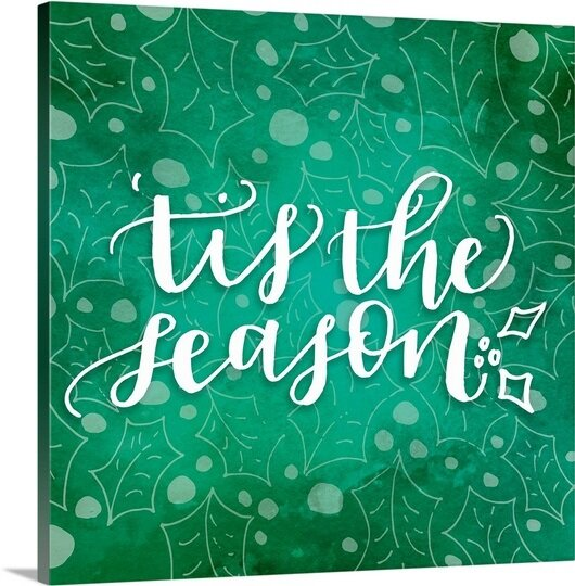 The Holiday Aisle Sagefield Tis The Season Holly Handlettering By Inner Circle Textual Art On Wrapped Canvas Wayfair