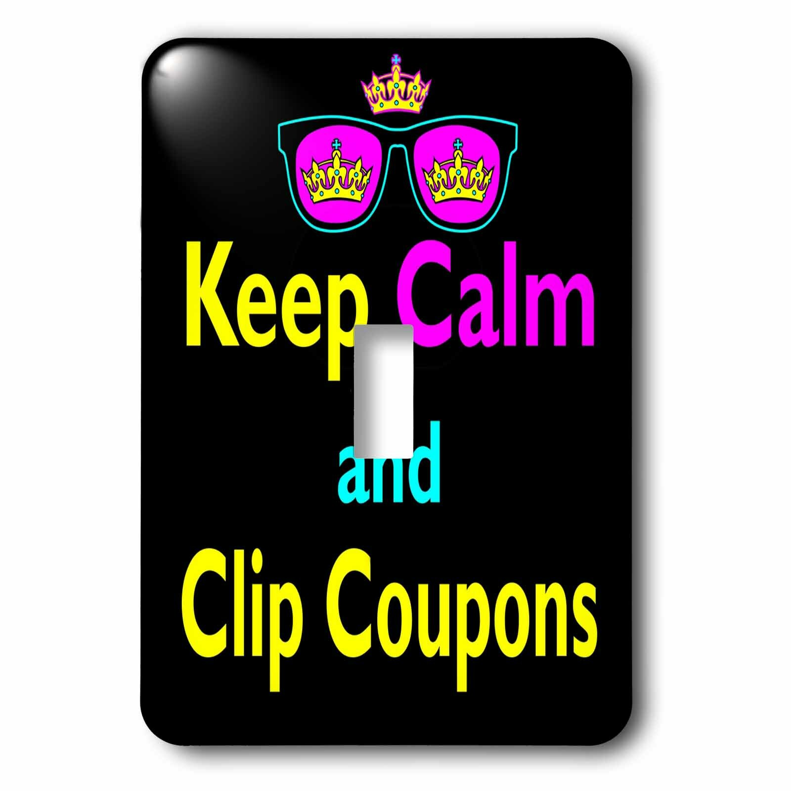 3drose Keep Calm And Clip Coupons 1 Gang Toggle Light Switch Wall Plate Wayfair