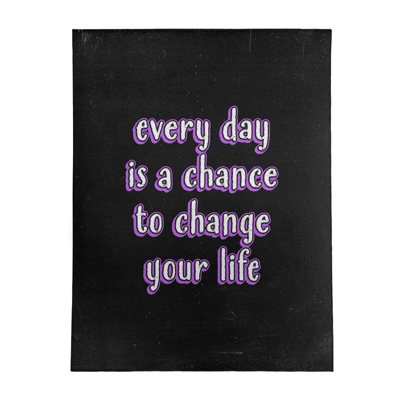 East Urban Home Change Your Life Quote Chalkboard Style Poly Chenille Rug Wayfair