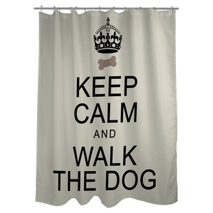 Keep Calm and Walk the Dog Single Shower Curtain