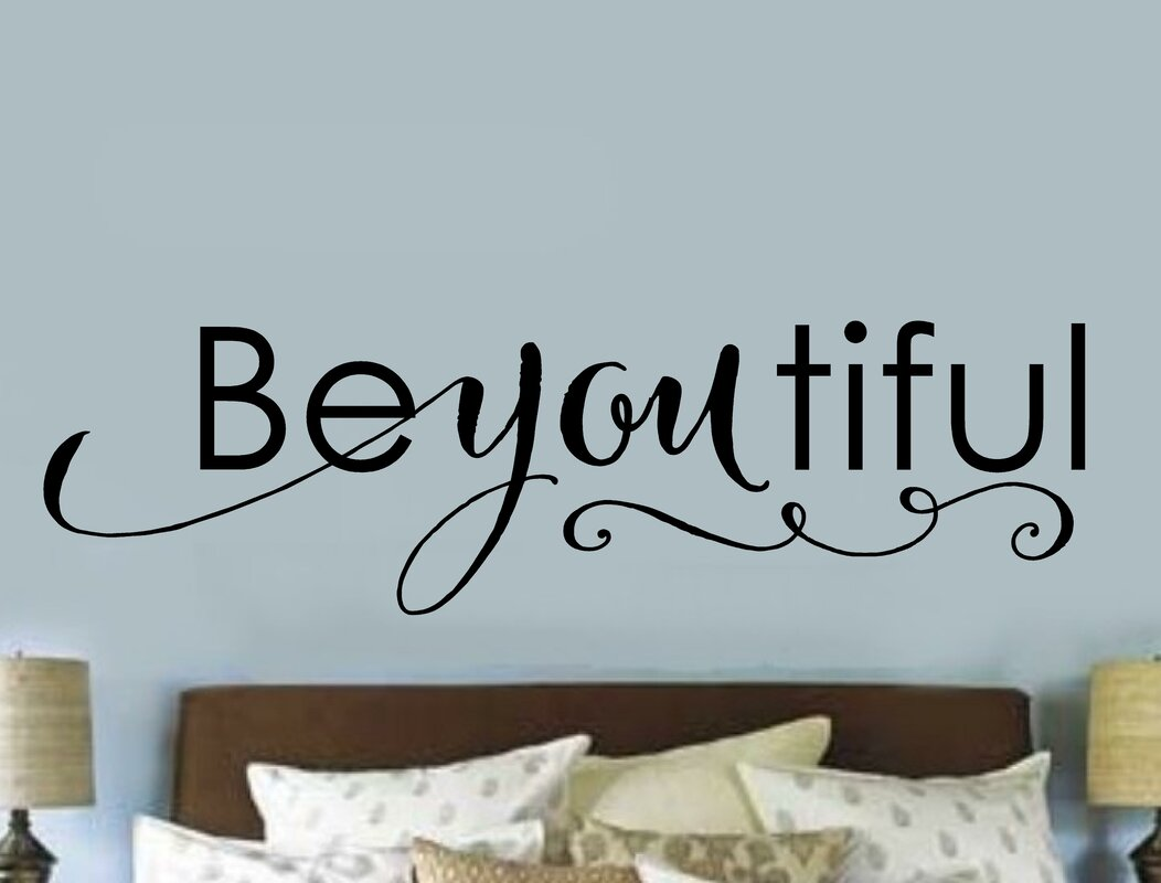 Enchantingly Elegant Be You Tiful Wall Decal & Reviews   Wayfair