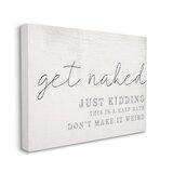 Reproduction d'art textuel «Get Nake This Is A Half Bath» par Daphne Polselli