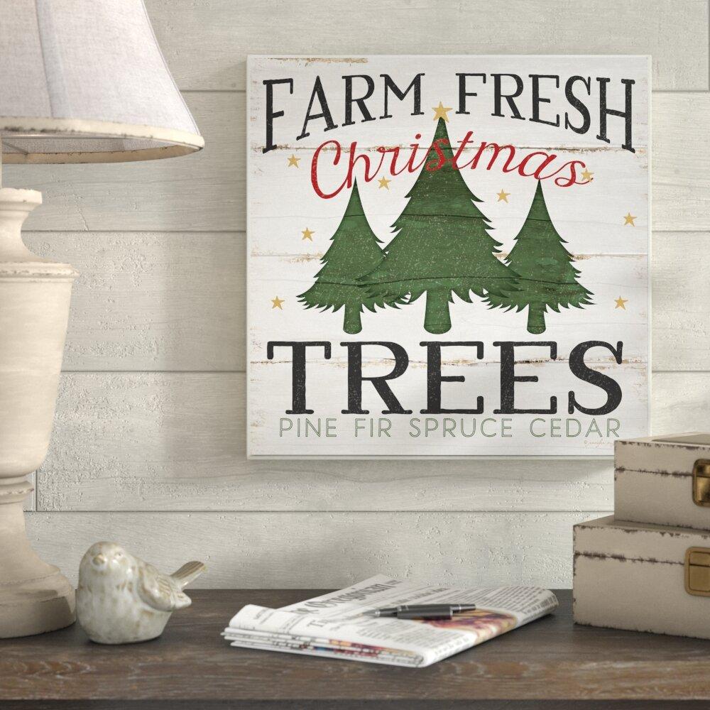 Farm Fresh Christmas Trees.Farm Fresh Christmas Trees Graphic Art Print