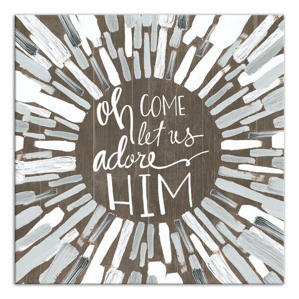 Oh Come Let Us Adore Him Wayfair