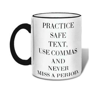 Practice Safe Text Mug