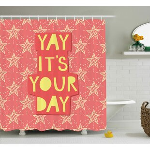William Quote Yay It'S You Day Inspiring Motivational Positive Quotation With Stars Art Print Single Shower Curtain