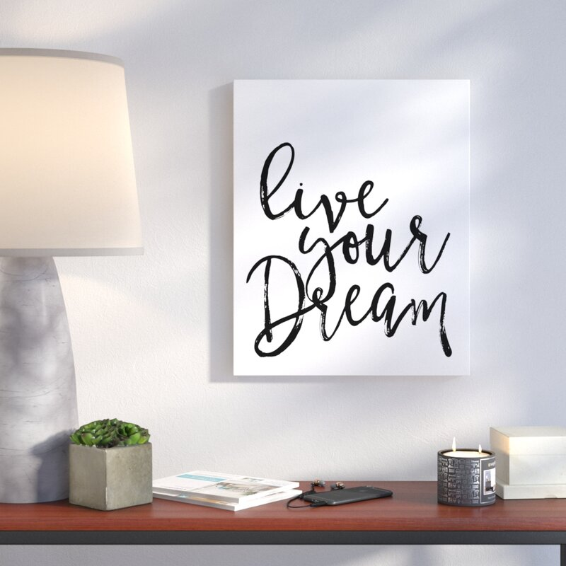 'Live Your Dream' Textual Art on Canvas in White/Black
