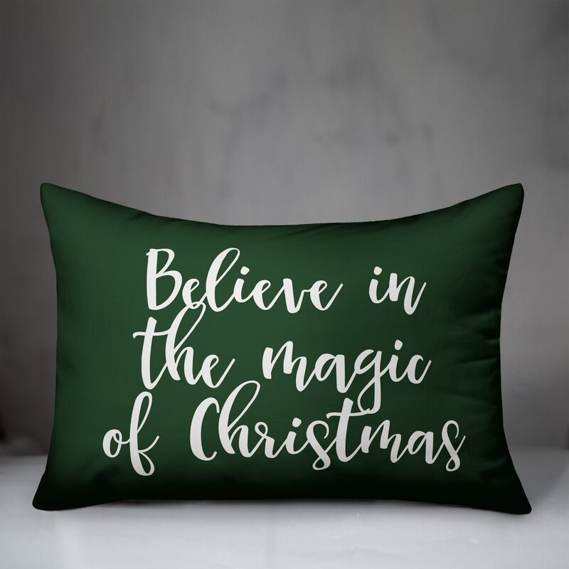 The Holiday Aisle Kristi Believe In The Magic Of Christmas Lumbar Pillow Wayfair