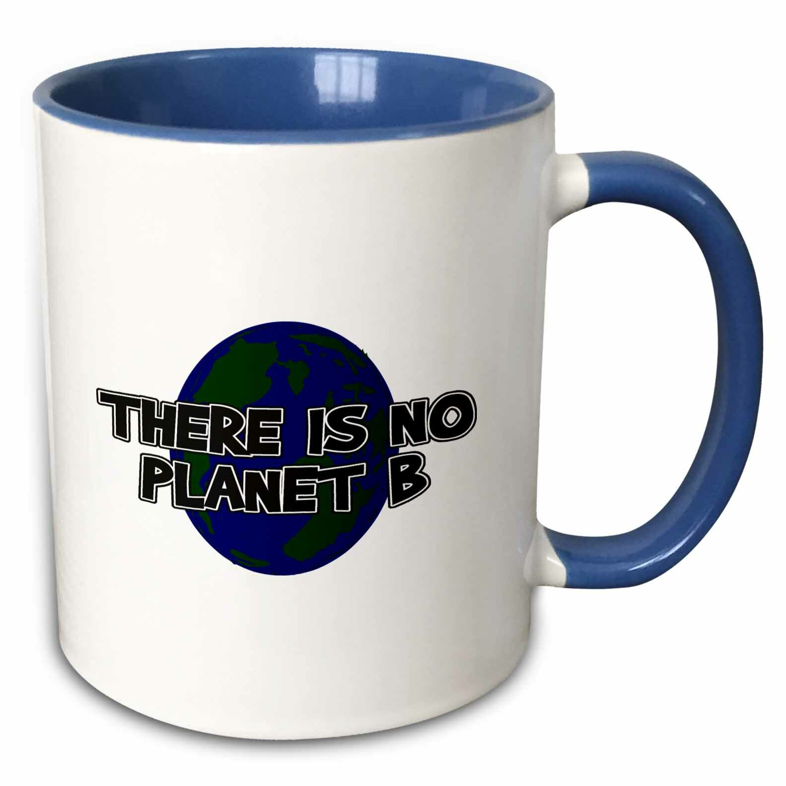 3drose No Planet B Coffee Mug Wayfair