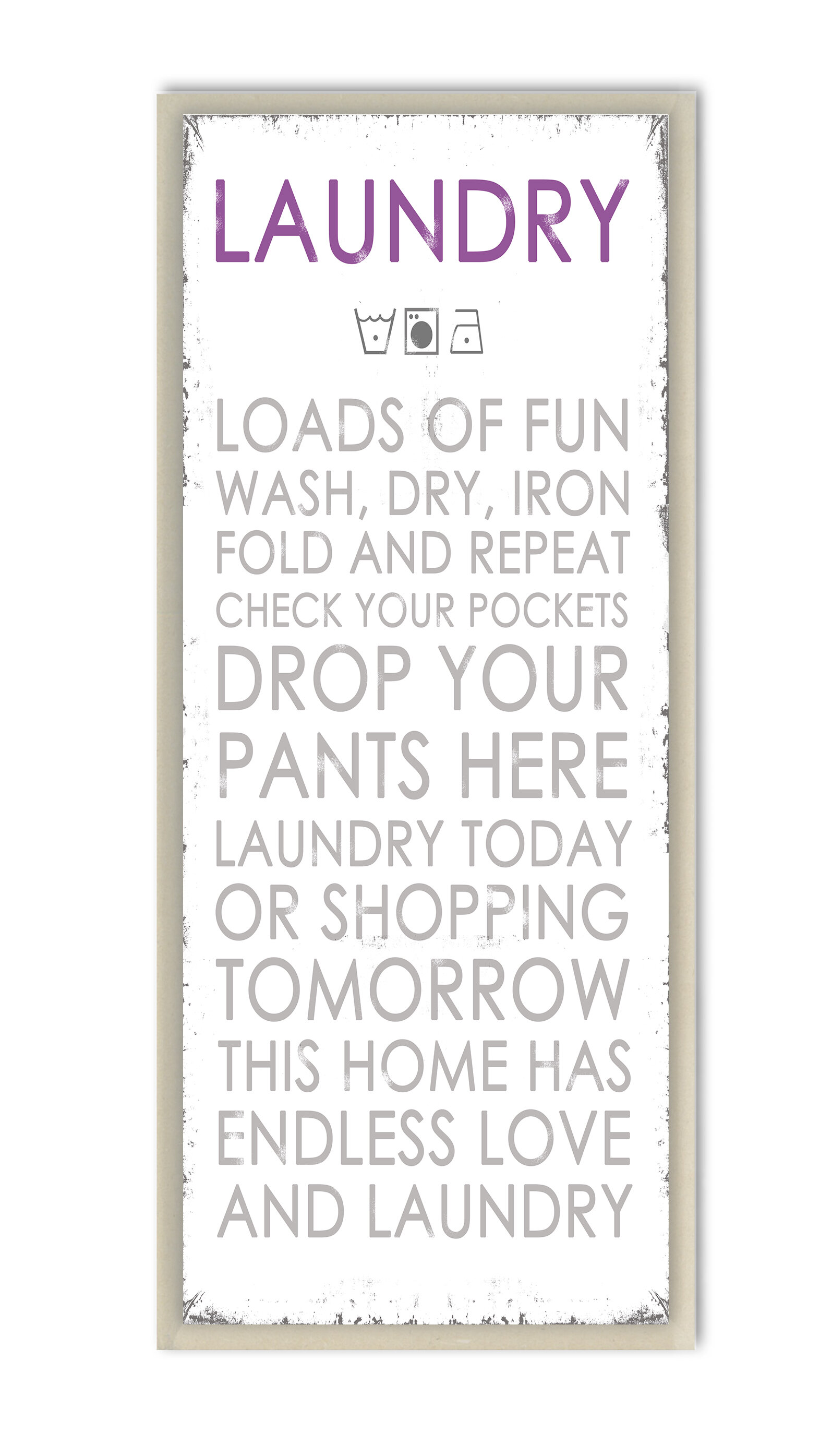 Winston Porter Laundry Loads Of Fun Typography Wall Plaque On Wood Reviews Wayfair