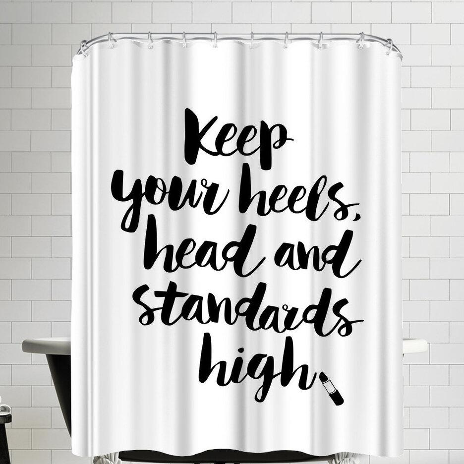 East Urban Home Keep Your Heels Head Standards High Script Shower Curtain