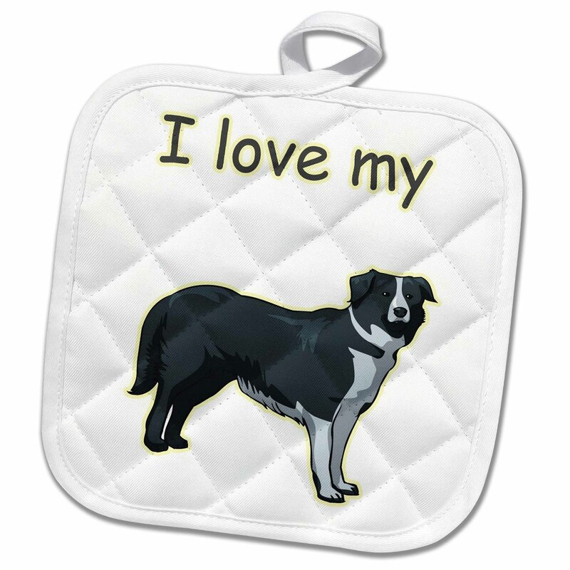 3drose Cute And Cuddly Canine I Love My Border Colle Potholder Wayfair