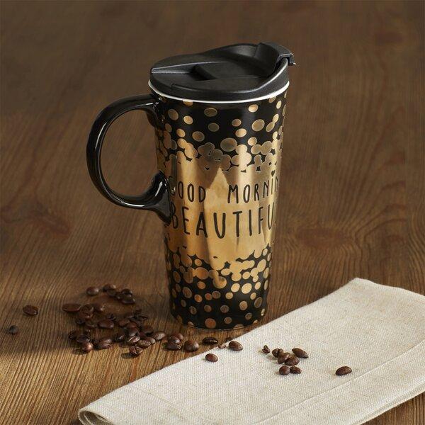 Brayden Studio Briner Good Morning Beautiful Ceramic 17 Oz Coffee Mug Wayfair