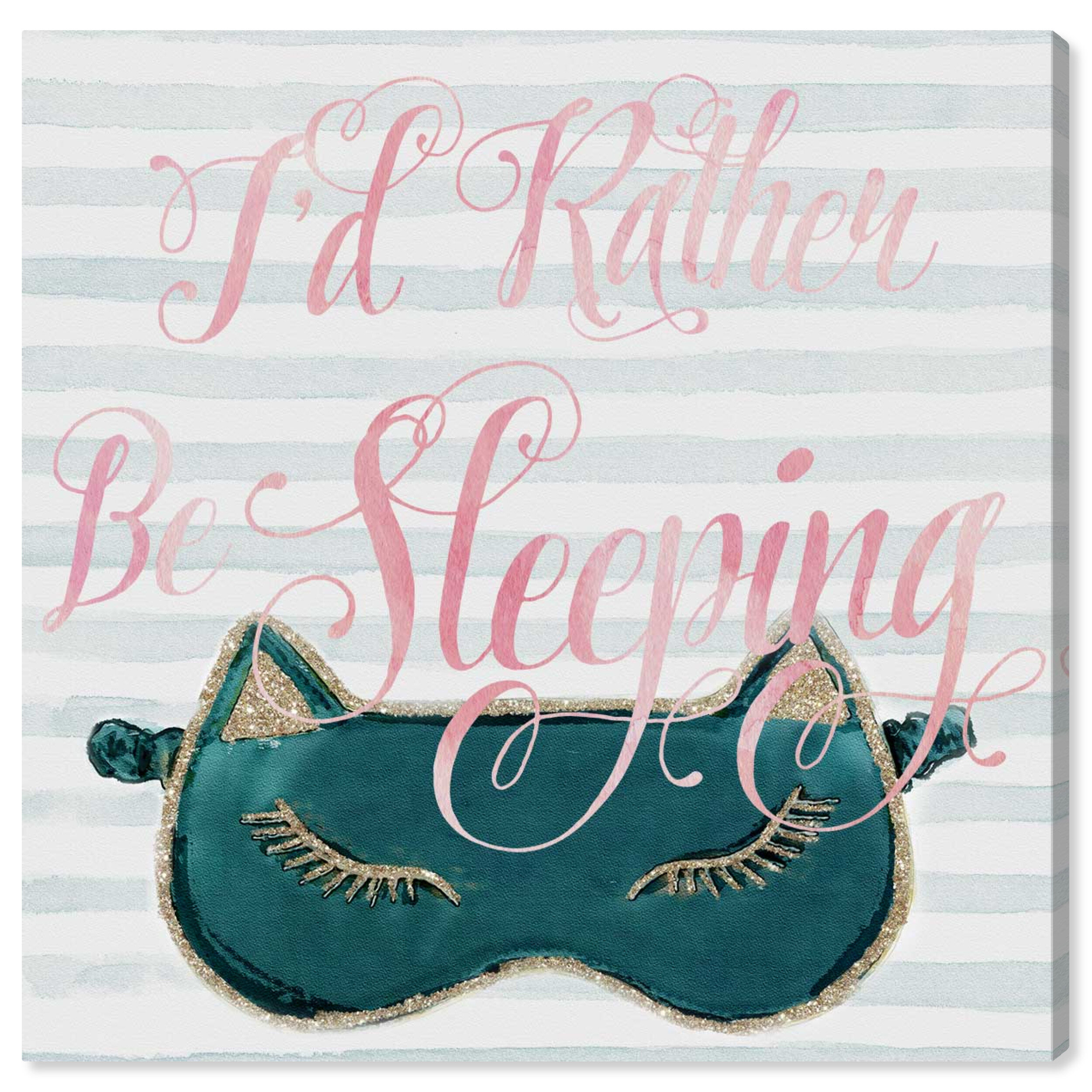 Oliver Gal I D Rather Stay In Bed Wrapped Canvas Textual Art Print Wayfair