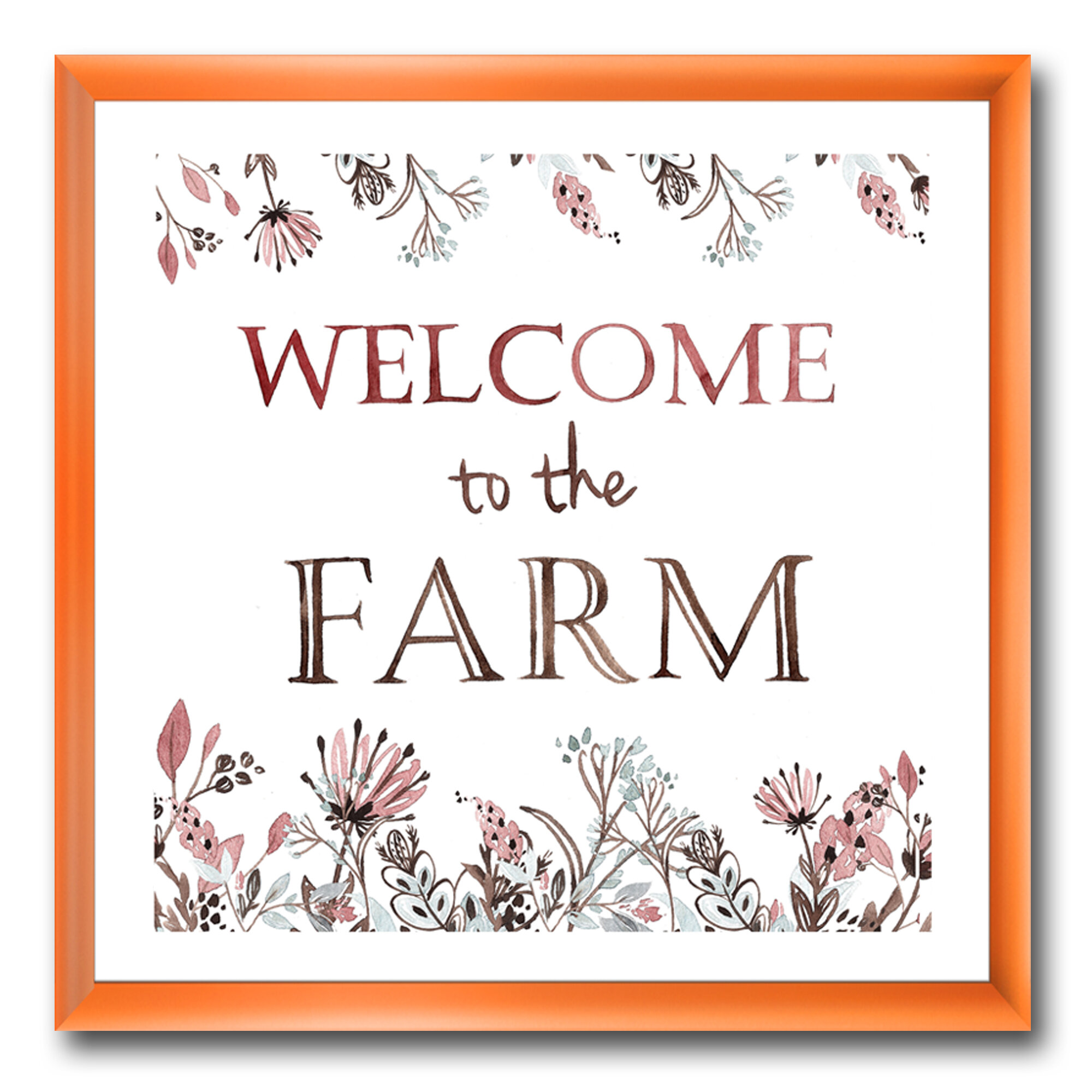 East Urban Home Welcome To The Farm Picture Frame Textual Art Print On Canvas Wayfair