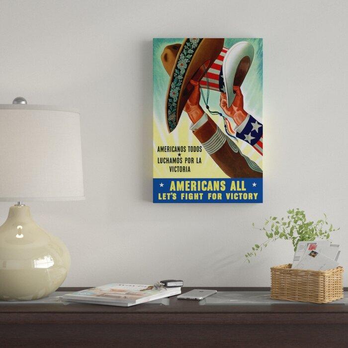 East Urban Home Americanos Todos Luchamos Por La Victoria War Poster Vintage Adver On Canvas Wayfair