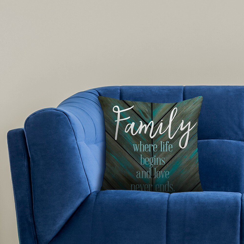 Gracie Oaks Kym Family Where Life Begins And Love Never Ends Indoor Outdoor Throw Pillow Wayfair
