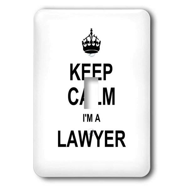 3drose Keep Calm I M A Lawyer 1 Gang Toggle Light Switch Wall Plate Wayfair