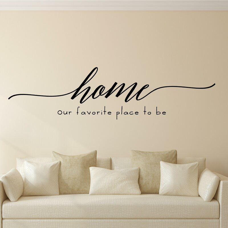Delightful Home Our Favorite Place To Be Vinyl Wall Decal