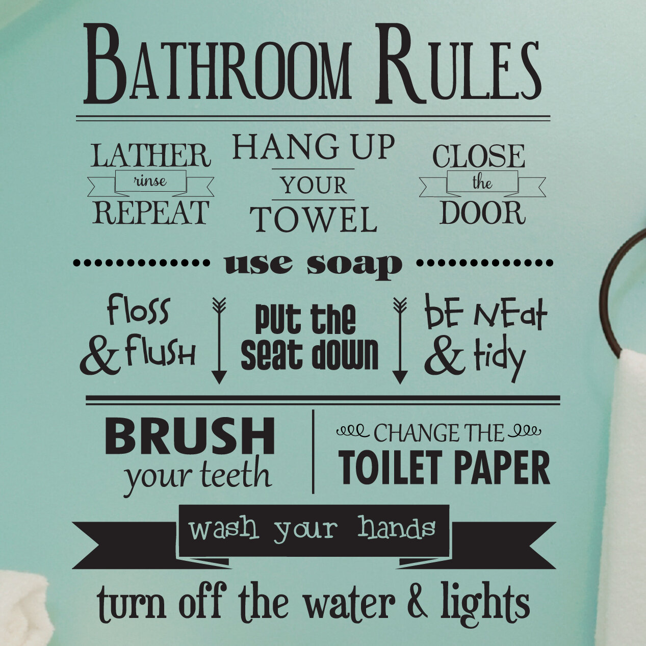 Bathroom Rules Wall Quotes Decal