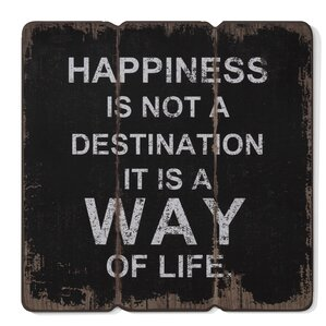 'Happiness is a Way of Life' Textual Art on Wood