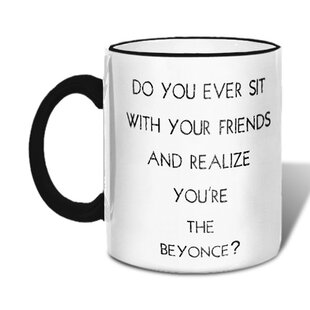 Do You Ever Sit with Your Friends Mug