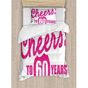 60th Birthday Decorations Drinking Party Theme With Happy Cheers Quote Art Print Duvet Cover Set