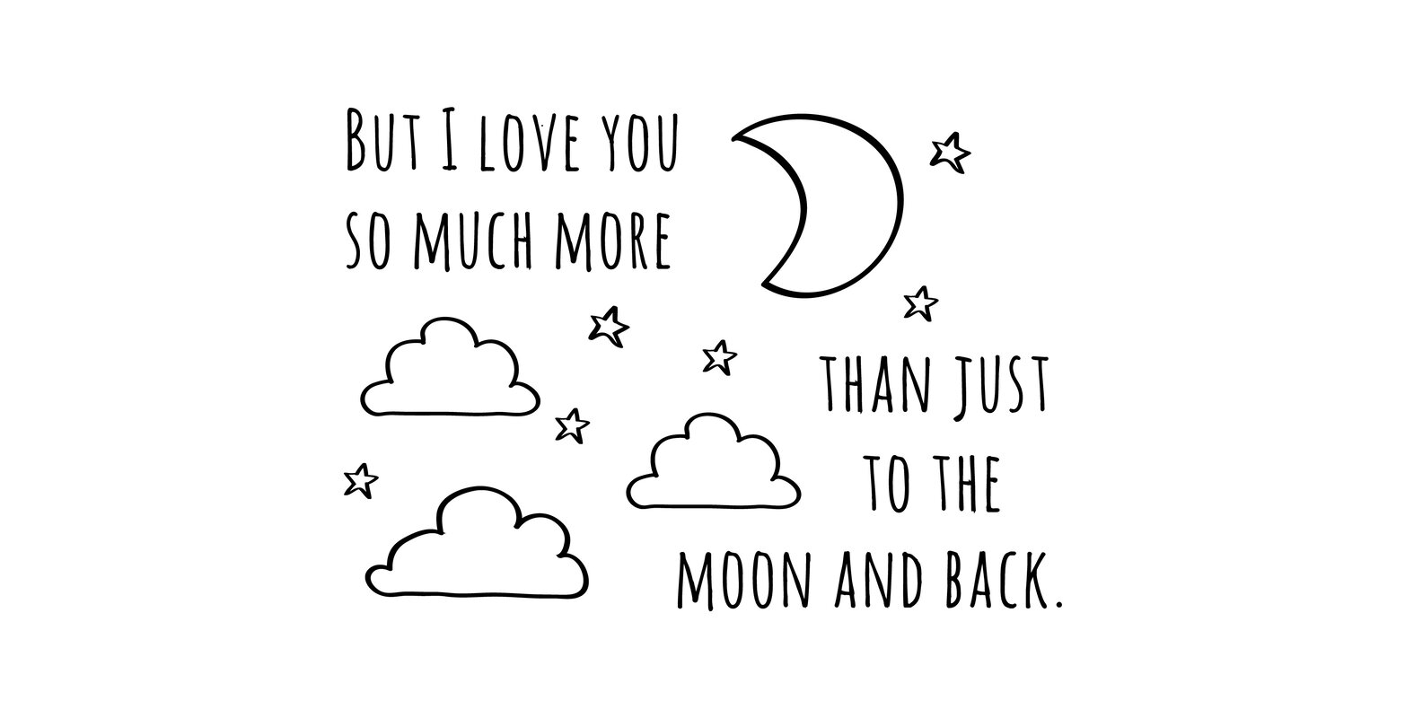 Quote I Love You To The Moon And Back Dana Decals Moon And Back Doodle Quote Quote Small Wall Decal