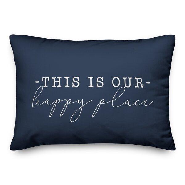 Andover Mills Mcghee This Is Our Happy Place Indoor Outdoor Rectangular Lumbar Pillow Reviews Wayfair