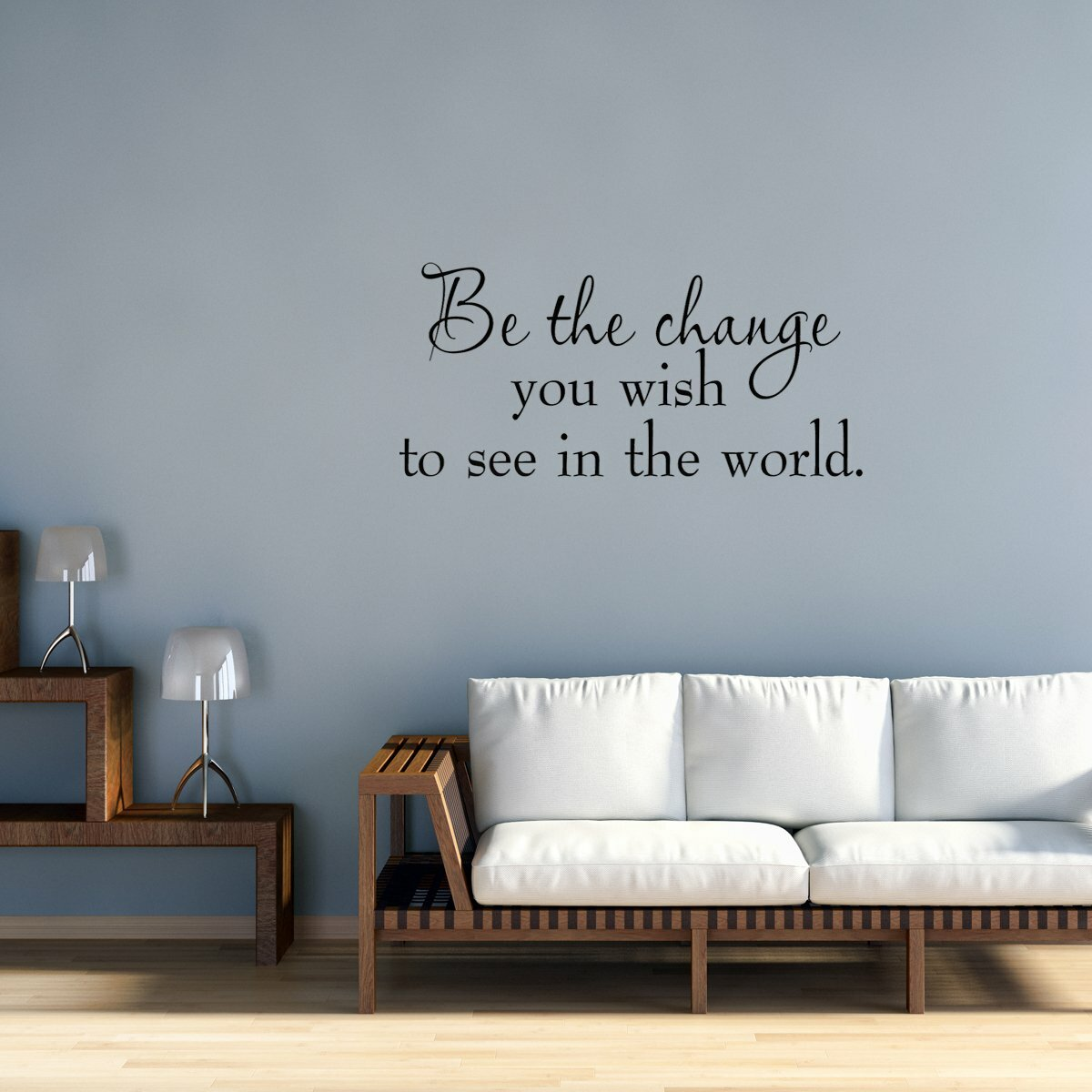 Winston Porter Dopkins Be The Change You Wish To See In The World Wall Decal Reviews Wayfair