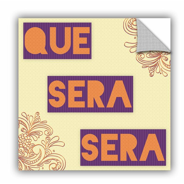 Ebern Designs Que Sera Sera Graphic Art Wayfair