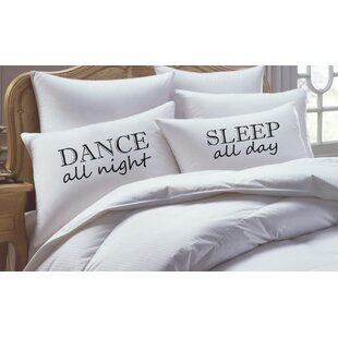 2 Piece Dance All Night Sleep All Day His Hers Pillowcase Set