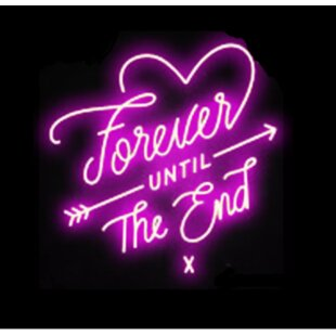 Forever Until the End Neon Sign Wall Light By Latitude Run