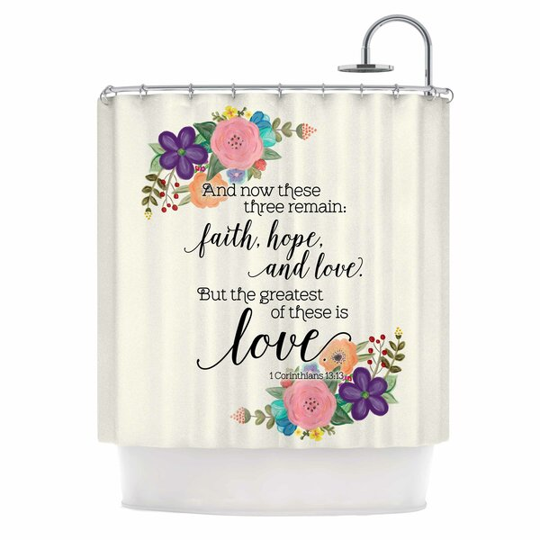 East Urban Home Faith Hope And Love Shower Curtain