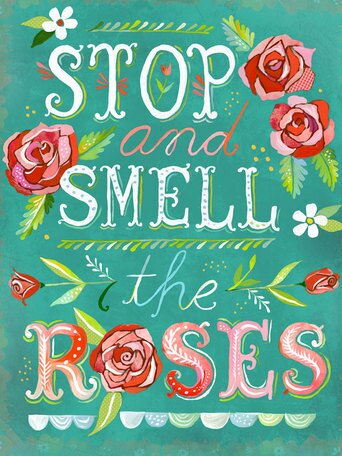 'Stop and Smell the Roses' by Katie Daisy. Happy LOVE Day, Lovelies! Poetry, handlettered art, and colorful Valentine's Day finds await on Hello Lovely Studio!
