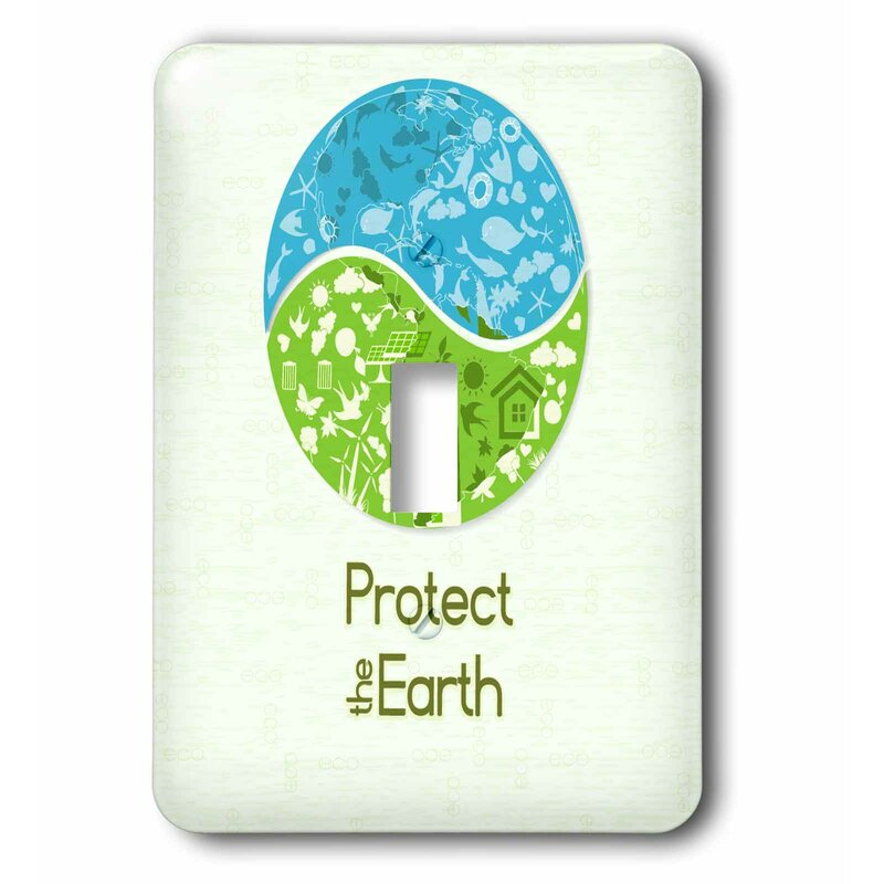3drose Protect The Earth Earth Day World Environmental 1 Gang Toggle Light Switch Wall Plate Wayfair