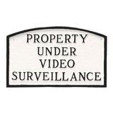 Property Under Video Surveillance Statement Garden Plaque