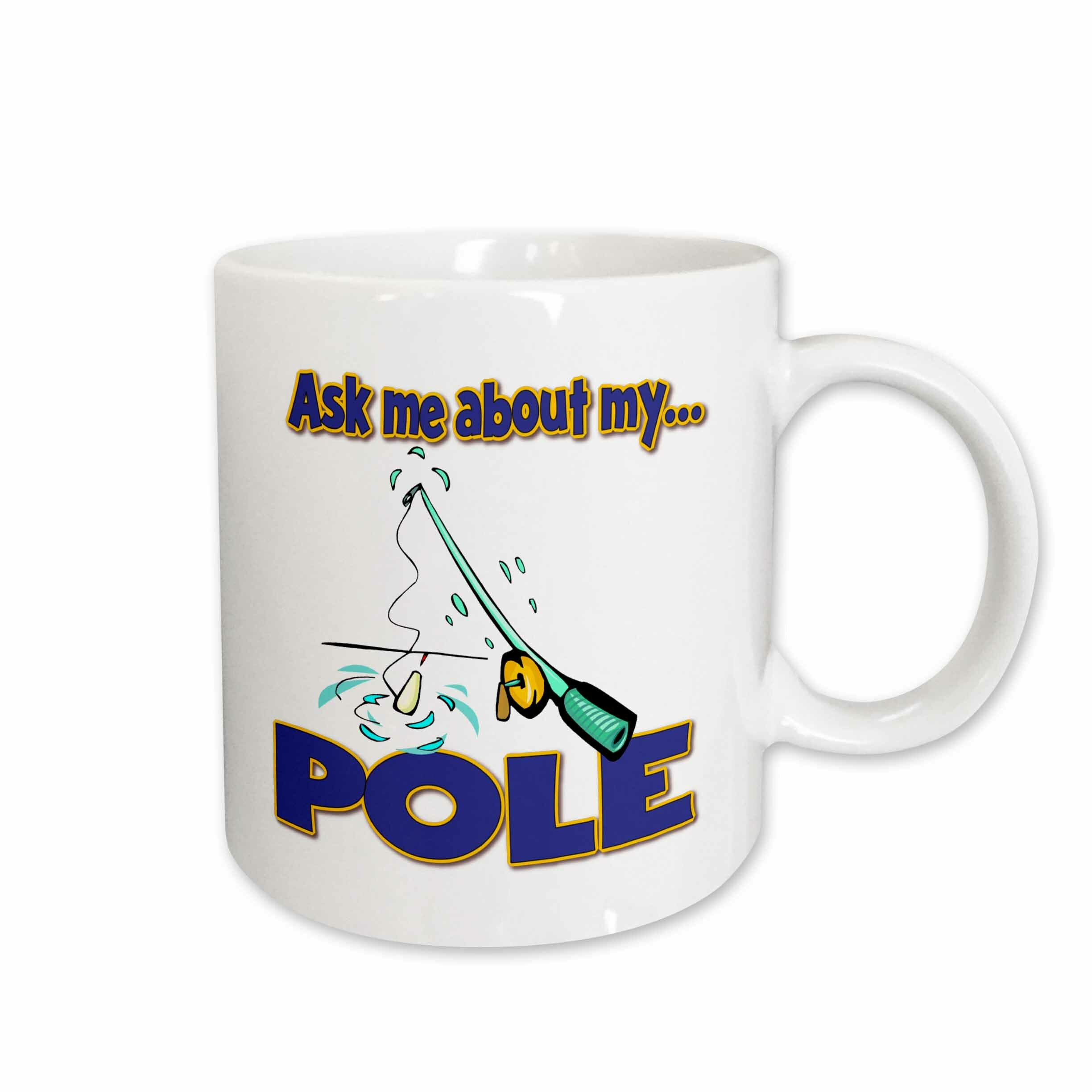 East Urban Home Ask Me About My Pole Funny Fishing Humor Coffee Mug Wayfair