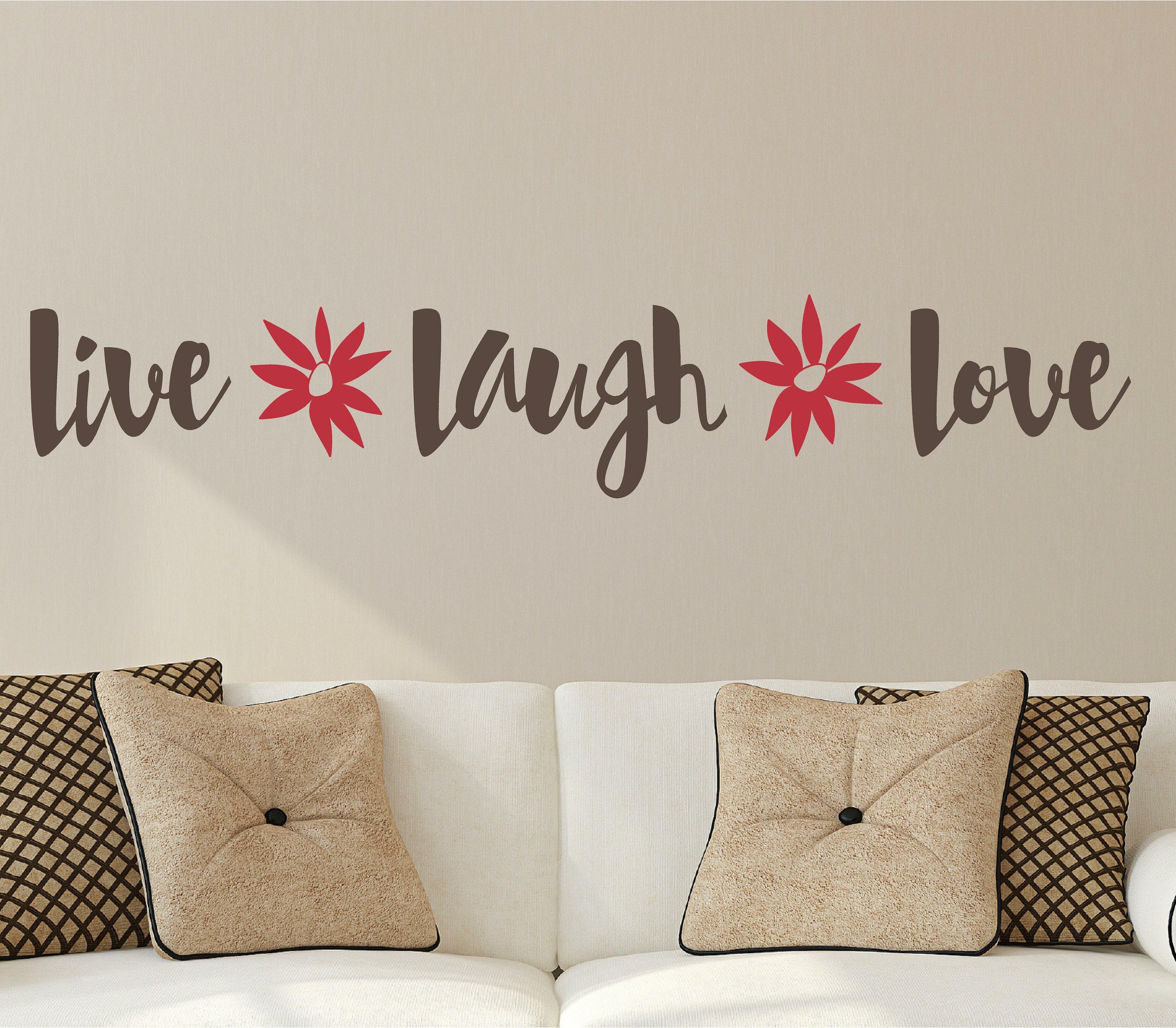Enchantingly Elegant Live Laugh Love Flowers Wall Decal Wayfair