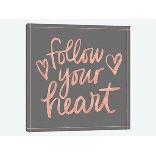 Follow Your Heart Wall Art Wayfair