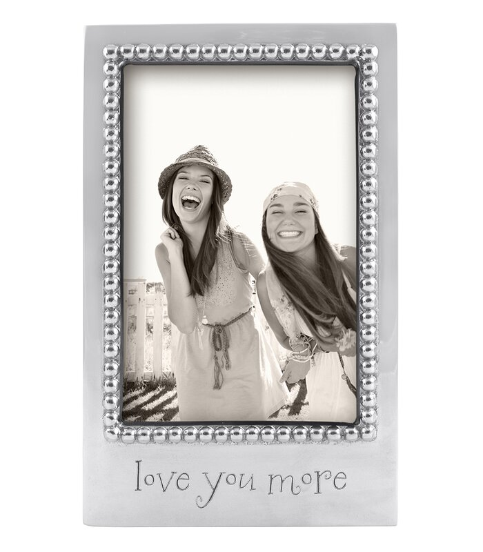 Mariposa Expressions Love You More Picture Frame Wayfair