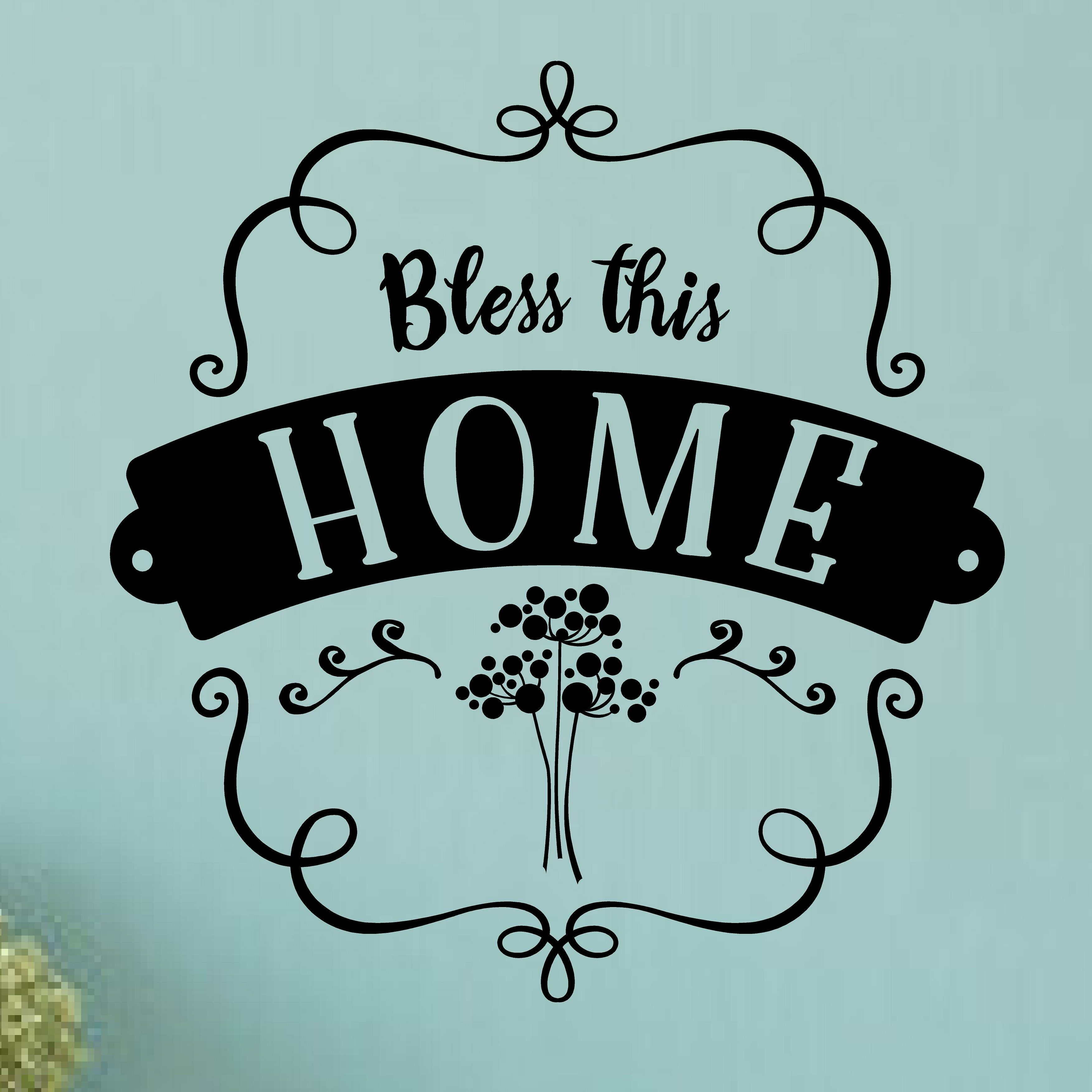 Enchantingly Elegant Bless This Home Wall Decal | Wayfair
