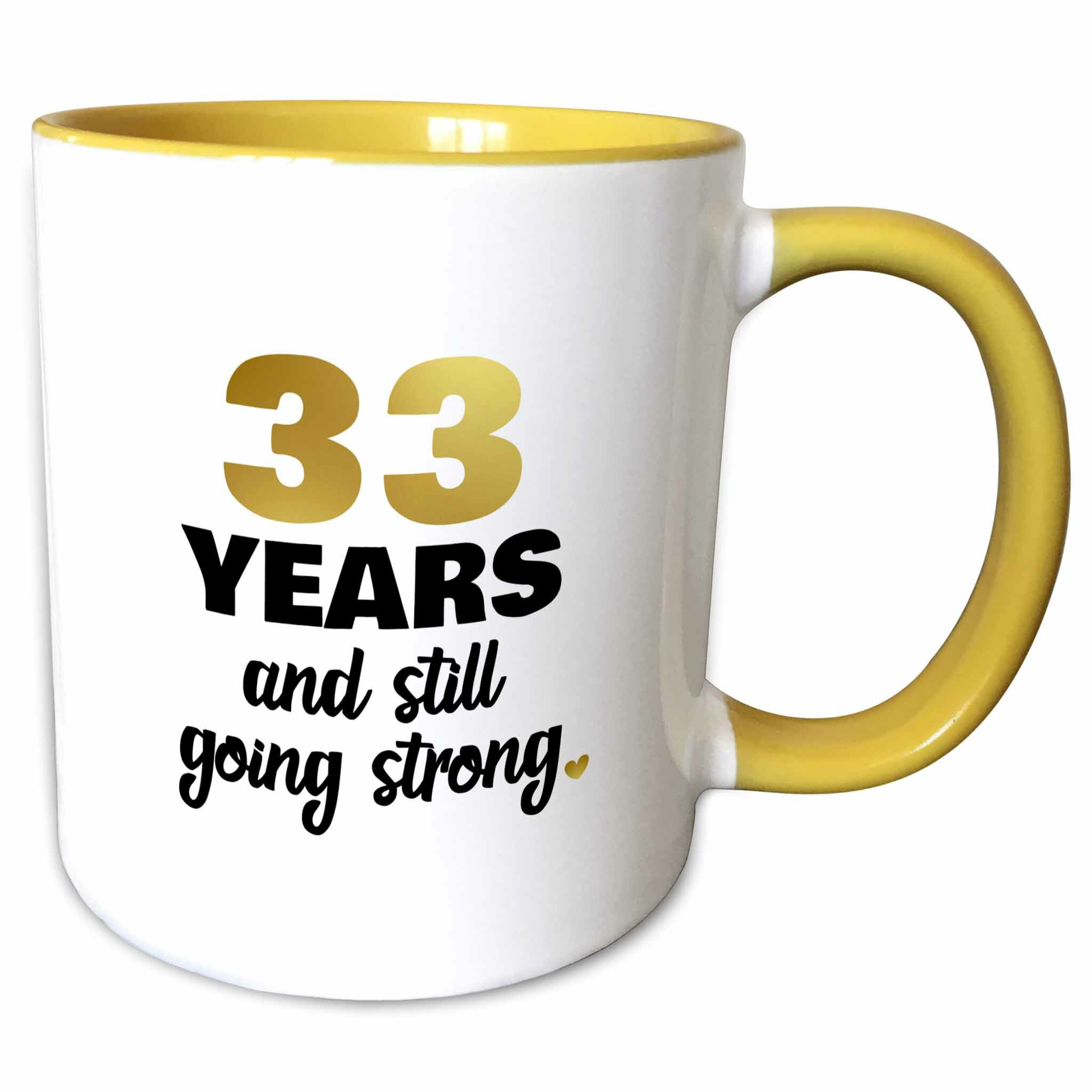 The Party Aisle 33 Year Anniversary Still Going Strong 33rd Wedding Anniversary Gift Coffee Mug | Wayfair  sc 1 st  Wayfair & The Party Aisle 33 Year Anniversary Still Going Strong 33rd Wedding ...