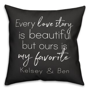 Rohde Every Love Story Is Beautiful Personalized Outdoor Throw Pillow
