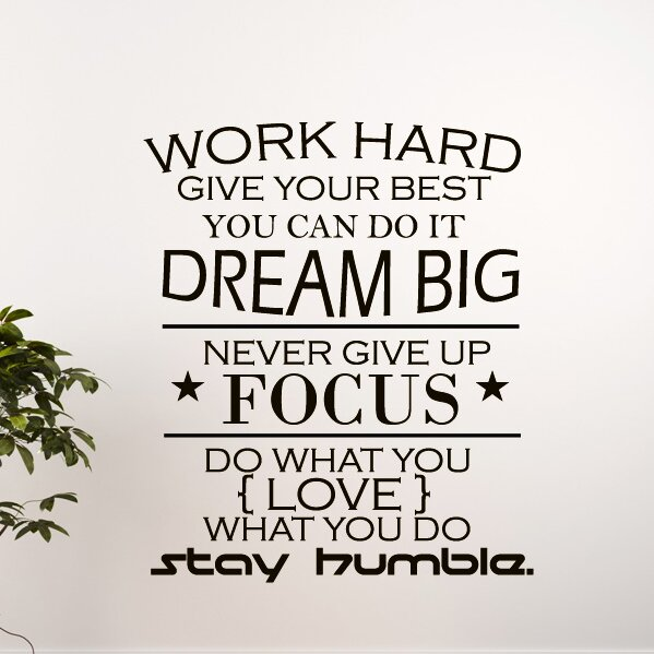 Decal House Work Hard Quote Wall Decal Wayfair