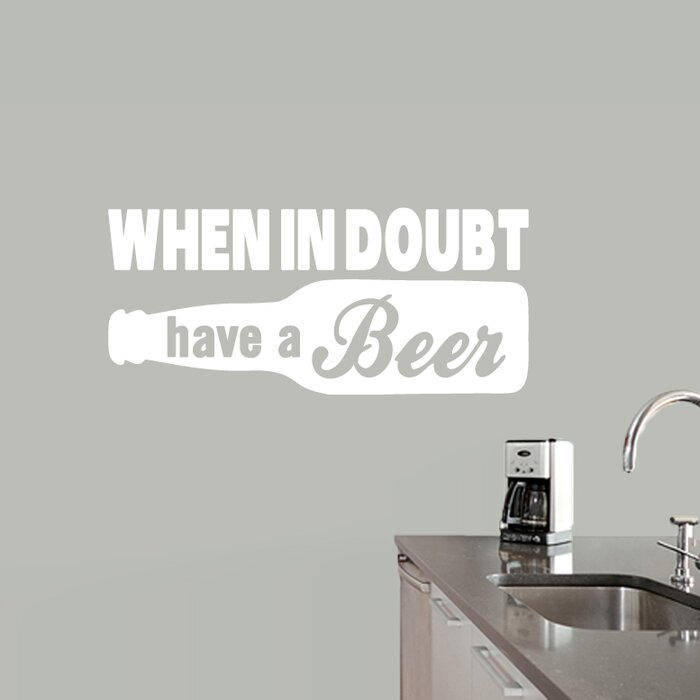 When in doubt have a beer wall decal