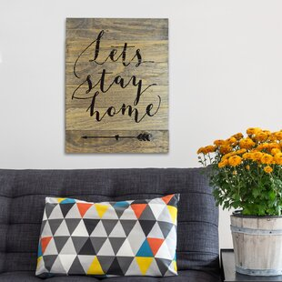 Letu0027s Stay Home Natural Barn Wood Textual Art On Wood